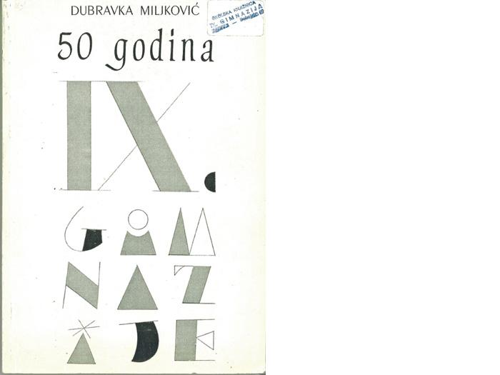 Zbornik 50-godišnjice IX. gimnazije